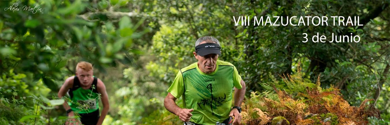 VIII Mazucator Trail
